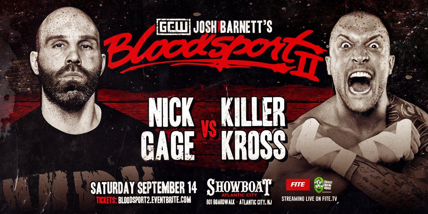 Gage-Kross at Bloodsport 2
