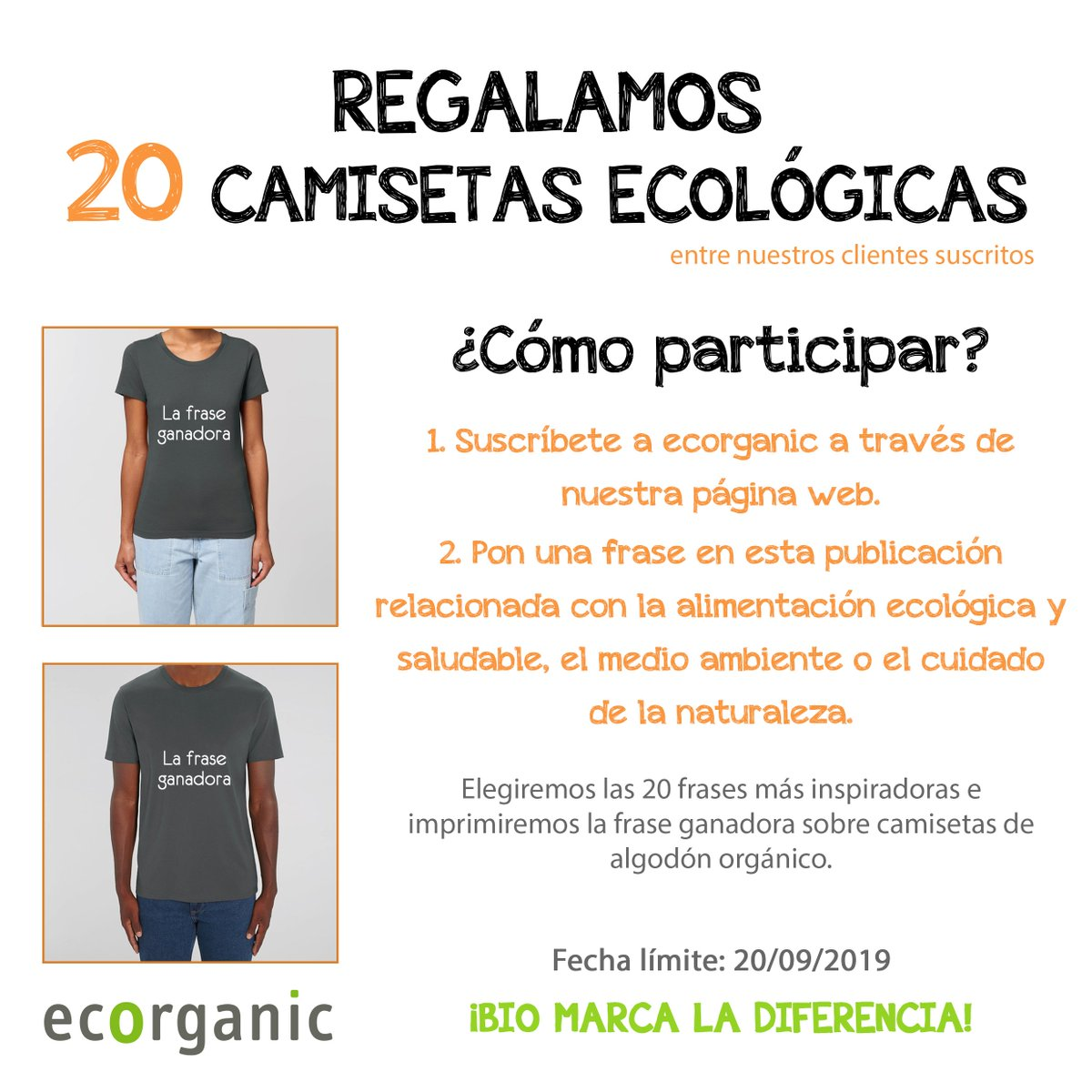 Ecorganicecomarket On Twitter Regalamos 20 Camisetas