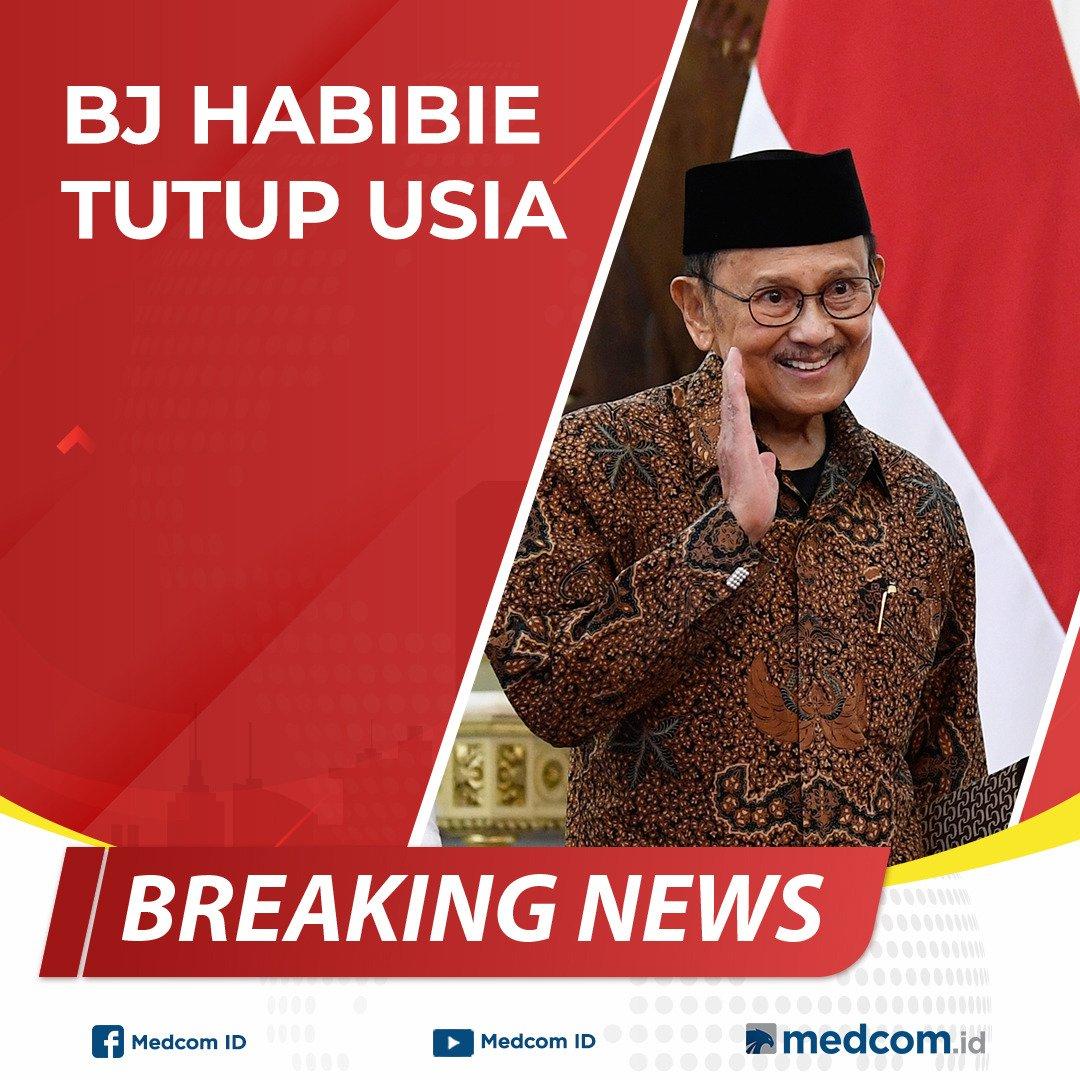 #BreakingNews BJ Habibie Wafat