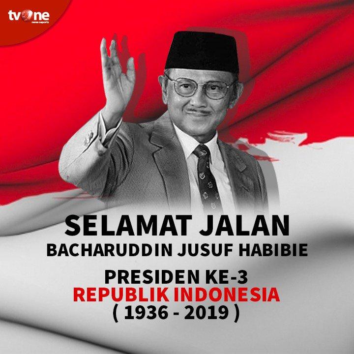 Selamat jalan Presiden Ke-3 Republik Indonesia, Bacharuddin Jusuf Habibie. Terima kasih atas pengabdianmu selama ini untuk negara Indonesia..Mari kita doakan agar amal & ibadah beliau diterima di sisi Tuhan Yang Maha Esa. #BJHabibie #RIPBJHabibie #BJHabibieWafat