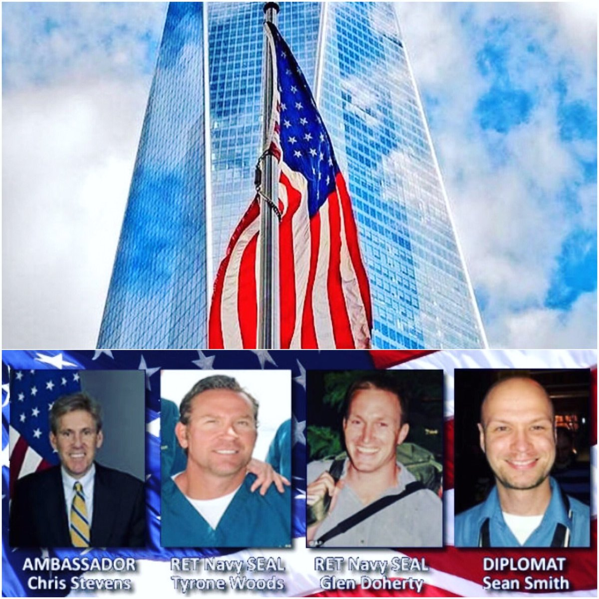 Today we also remember the 4 Americans we lost in Benghazi on 9/11/12