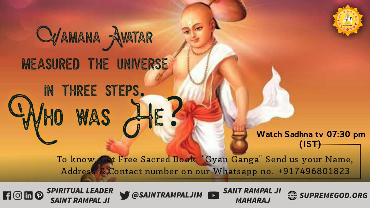 #WednesdayThoughts  Vamana Avatar measured the universe in 3 steps who was he know by watching Sadhna channel 7:30 p.m. <br>http://pic.twitter.com/iMWywZr62u