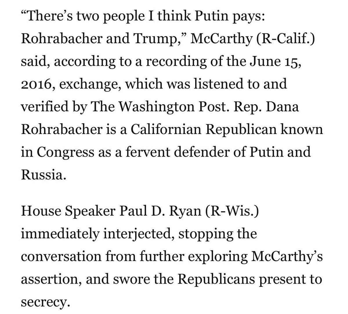 """Here's the @washingtonpost quote from McCarthy and Ryan. This is supremely dangerous to our national security and flat out unamerican. And note that Paul Ryan """"swore the Republicans present to secrecy.""""  Let's call this what it is - traitorous. https://t.co/fJG81Y129Y https://t.co/CgR4IyMQJK"""