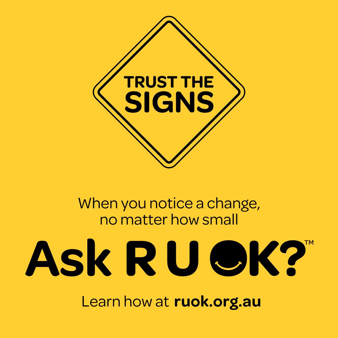@maggietrevena Its time to ask R U OK? if you notice a change, no matter how small, in your friends, family and peers. Learn more about the signs that its time to start a conversation at ruok.org.au/signs #RUOK #RUOKDay #TrusttheSigns #Stop
