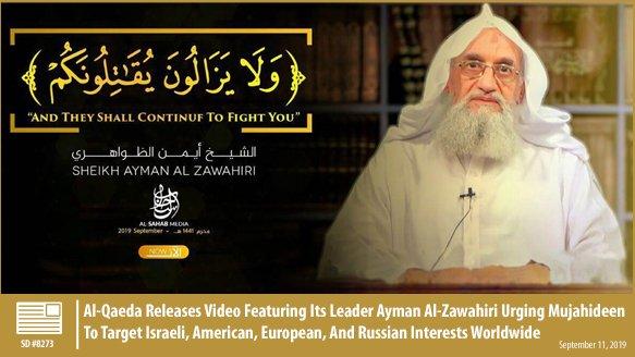 #AlQaeda Releases Video Featuring Its Leader Ayman Al-#Zawahiri Urging Mujahideen To Target Israeli, American, European, And Russian Interests Worldwide  http:// ow.ly/UfbM30pwahH    <br>http://pic.twitter.com/jOYJZSK3Cf