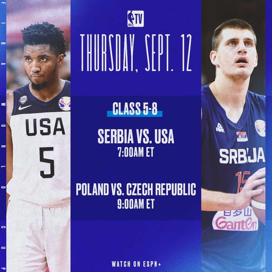 NBA TV: Team USA and Serbia tips off @FIBAWC action today in China! �.  Tweet by @NBATV