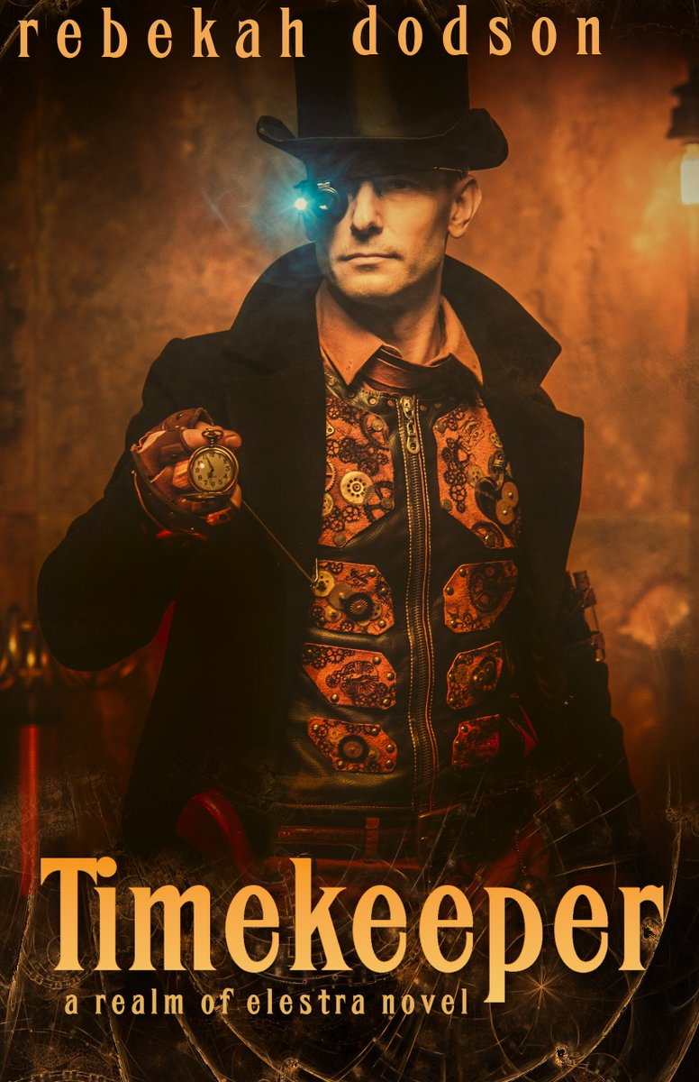 #Book 📖 Awesome of the Day: #Steampunk ⚙️ #Fantasy 'Timekeeper' (A Realm of Elestra #Novel) by @AuthorRDodson #SamaBooks️ 📚