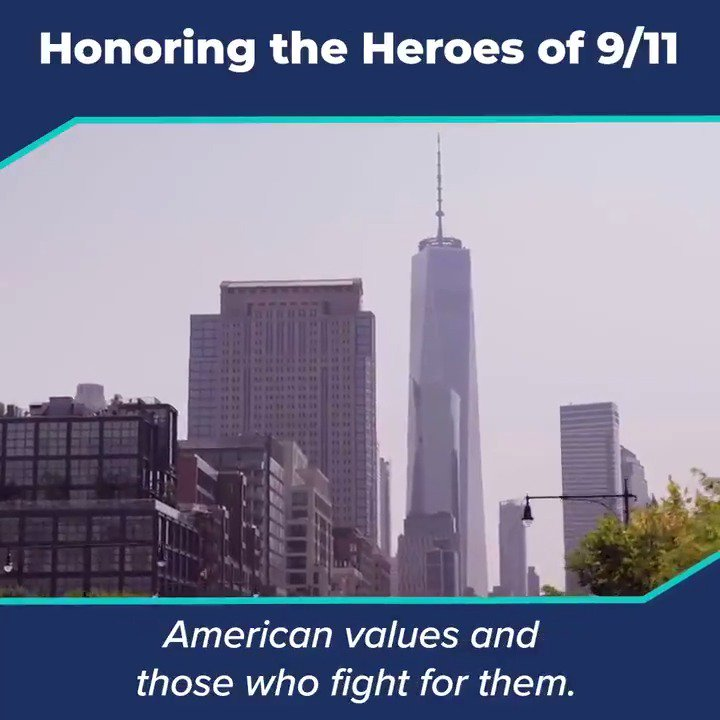 We have an obligation to be there for first responders the way they were there for us. We will never forget the price of freedom and we will never forget to honor, to respect, to dignify the American values and those who fight for them.