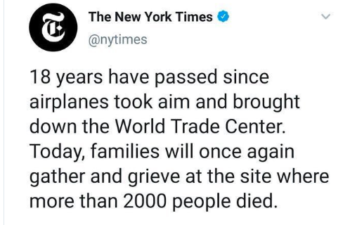 "CHALLENGE: When has the Fox News EVER done anything as retarded as today's New York Times tweet: ""18 years have passed since airplanes took aim and brought down the World Trade Center."""