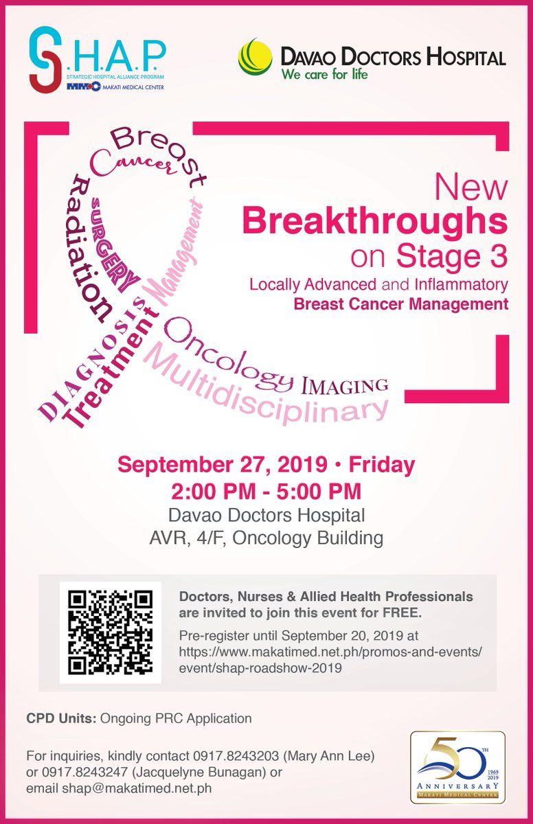 Makati Medical Center and Davao Doctors Hospital invite health professionals to join this FREE event about Breast Cancer Management on September 27, 2019 at the Oncology Building of Davao Doctors Hospital. Pre-register until September 20: bit.ly/2lMoyRP