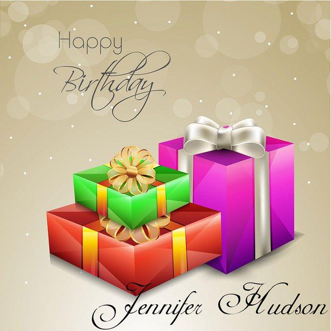 Happy Birthday! Jennifer Hudson
