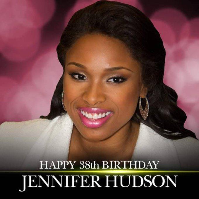 Happy Birthday to Jennifer Hudson!