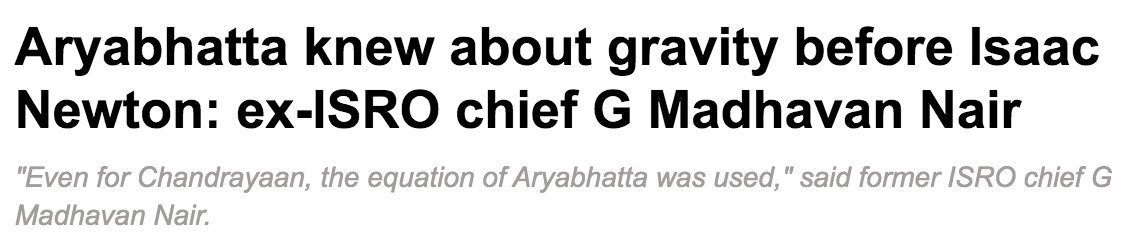 Apologies. Even I might be wrong.  This comes from the former Chairman of @isro. Marxists must troll him. They know more science than he does.  https:// economictimes.indiatimes.com/news/science/a ryabhatta-knew-about-gravity-before-isaac-newton-ex-isro-chief-g-madhavan-nair/articleshow/46324378.cms   … <br>http://pic.twitter.com/uUbdKJveVw