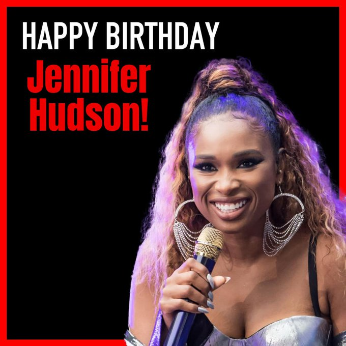 Happy Birthday Jennifer Hudson!! The actress and singer is 38. MORE PHOTOS: