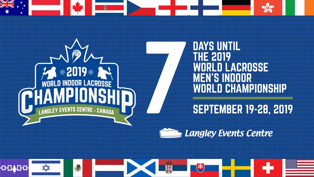 7 DAYS AWAY!!! We are only a week away from the 2019 World Lacrosse Men's Indoor World Championship in Langley, BC, Canada, Sept. 19-28. @WILC2019