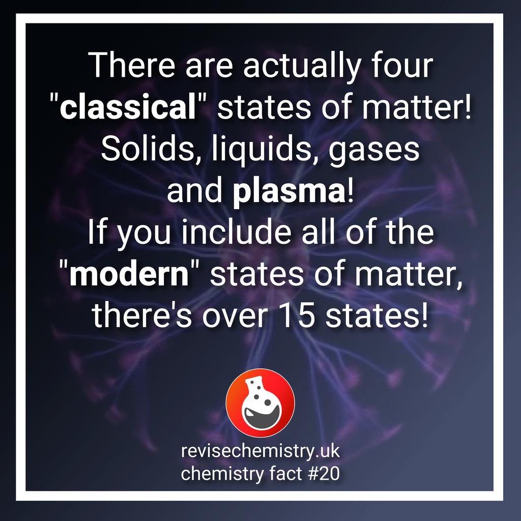 There are actually four classical states of matter! Solids, liquids, gases and #plasma! If you include modern states of matter, there are over 15 states! #science #chemistry #factoftheday #fact #sciencefacts #statesofmatter #gcsechemistry