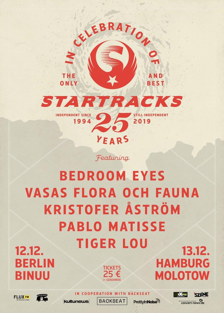 Dream! Startracks 25 in Berlin Dec 12 and Hamburg Dec 13 #startracks #vasasfloraochfauna #bedroomeyes #pablomatisse #kristoferåström #tigerlou #binuu #molotow #backseatpr