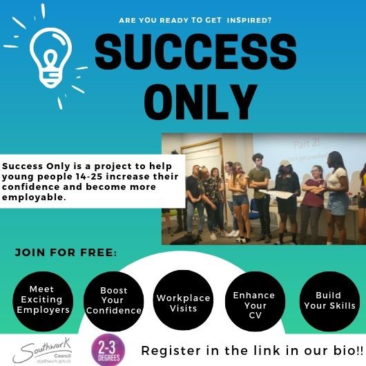 OKAY EXCITING ANNOUNCEMENT!  We're delivering the SUCCESS ONLY programme in Southwark for 14-25 yr olds  If you want to be inspired, learn new skills and get employment opportunities then please sign up here:  https:// forms.gle/sHPWrZMhUh2T8n tk6  …    #inspiration #youngpeople #halfterm<br>http://pic.twitter.com/BPMkPQFfnm