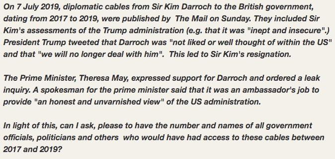 Which politicians and government officials had access to Sir Kim Darroch's diplomatic cables?    Turns out that you can't find out because of the 'law enforcement' exemption. <br>http://pic.twitter.com/LFkHDPFxoz