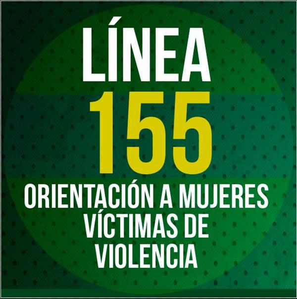 Línea 155 para que las mujeres tengan un servicio de orientación frente a casos de violencia #YoTeCuidoMujer