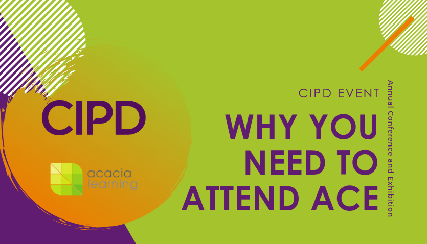 Why attend #CIPD Annual Conference & Exhibition? #ACE aims to bring people profession together to empowered you with fresh ideas and practical tips and tools from leading experts. ow.ly/VpLI50vL1mC