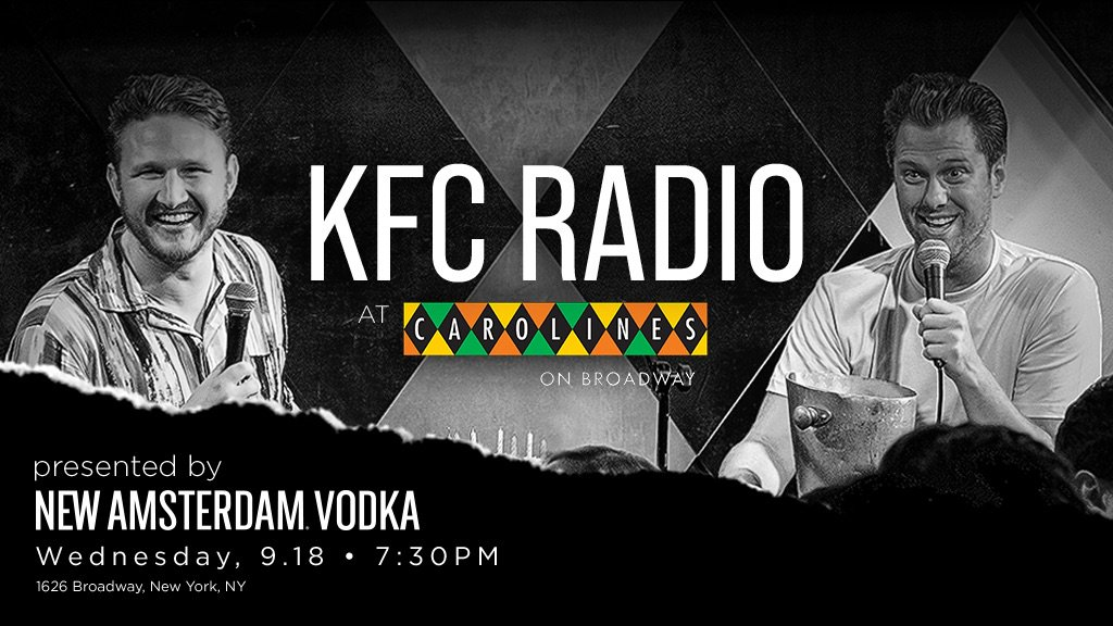 Extremely proud to announce that next weeks @KFCradio Live at @CarolinesonBway is officially sponsored by @NewAmsterdam Vodka. Ill be on stage next week sipping some NAV espresso martinis 😎😎 Part podcast, part standup, all Barstool. Get your tix here: carolines.com/attraction/kfc…