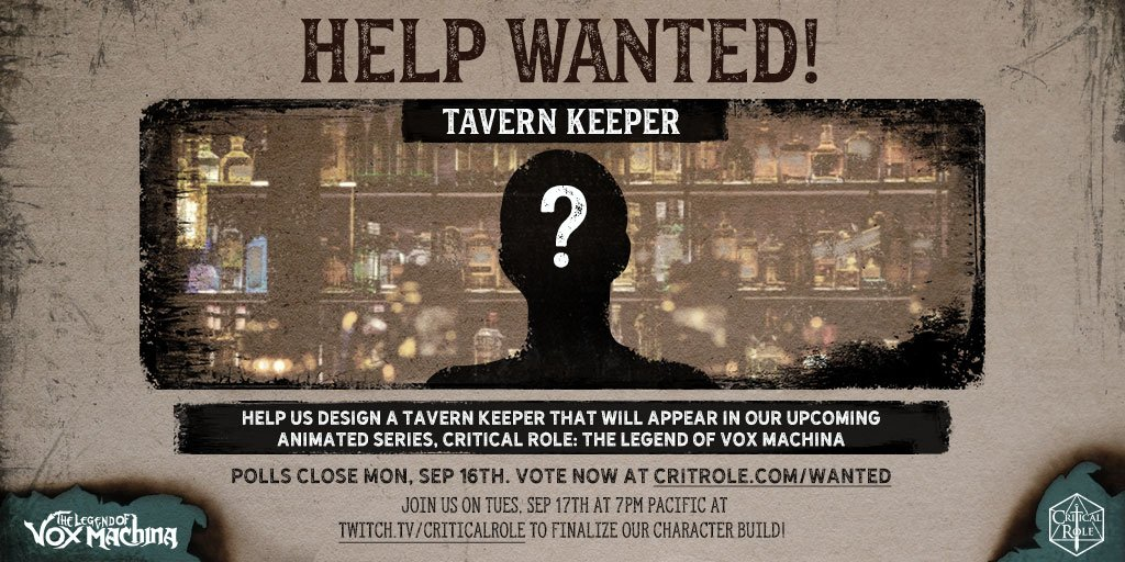 Join us this Tuesday (9/17) at 7pm PDT on  http:// twitch.tv/criticalrole     as we finish our community-created tavern keeper for #TheLegendOfVoxMachina. Let YOUR voice be heard and vote on the character build now at  http:// critrole.com/wanted    !  For full details, visit:  http:// critrole.com/help-us-design -our-tavern-keeper-for-the-legend-of-vox-machina  … <br>http://pic.twitter.com/P0rOGQmE73