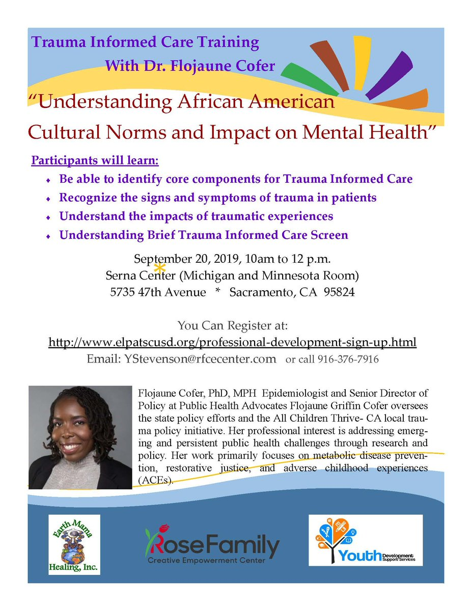 """Join Dr. Flojaune Cofer in a Trauma Informed Care Training: """"Understanding African American Cultural Norms and Impact on Mental Health""""  You Can Register at: https://t.co/2nERdFBmr5  Email: YStevenson@rfcecenter.com or call 916-376-7916 https://t.co/fAvYO64rh9"""