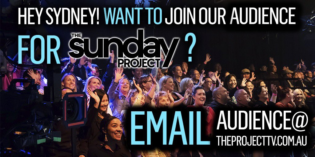 Hey Sydney! Want to join our audience for The Sunday Project? Email - Audience@TheProjectTV.com.au #TheProjectTV