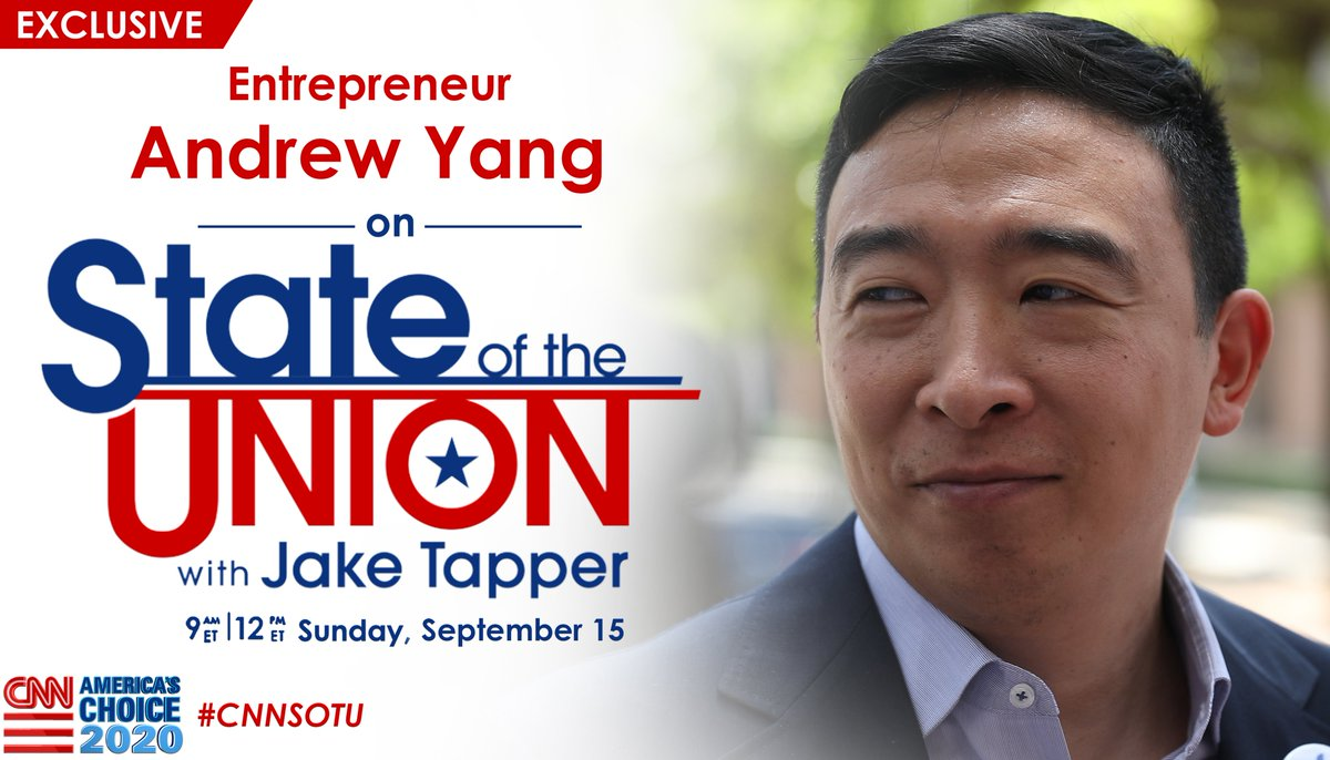 EXCLUSIVE: This Sunday on #CNNSOTU w/ @jaketapper: 2020 Democratic presidential candidate @AndrewYang. Tune in!