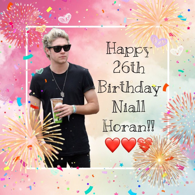 I wish you a happy birthday Niall Horan
