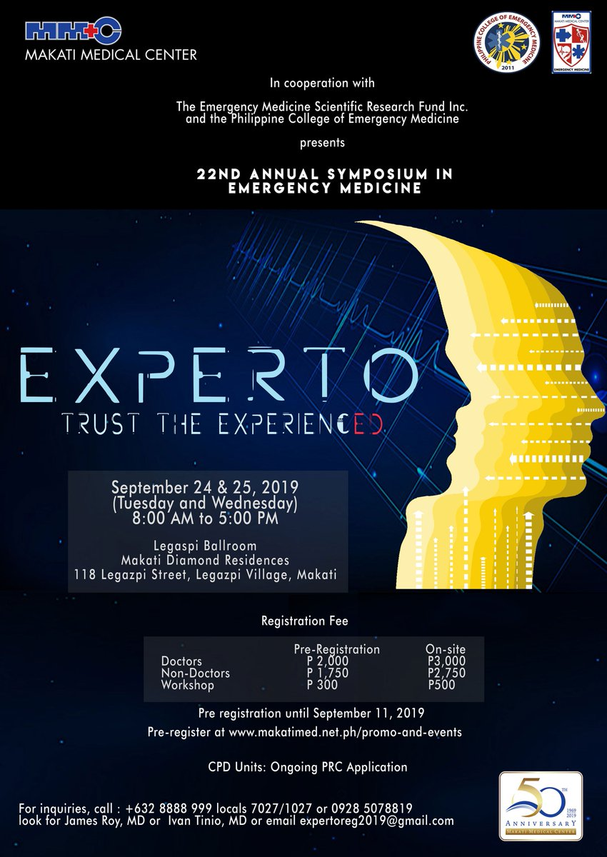 "Makati Medical Center warmly invites you to its 22nd annual symposium in emergency medicine titled ""EXPERTO: Trust the Experienced"" on September 24 & 25, 2019, 8:00 AM to 5:00 PM at Makati Diamond Residences. Interested to join? Register at bit.ly/2kguKBb."