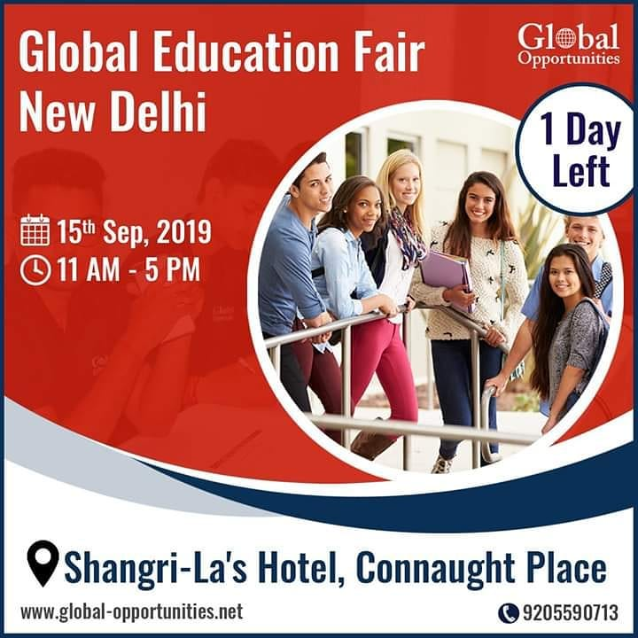 1 Day to go for Global Education Fair- New Delhi  Date: 15th September, 2019 Time: 11 AM to 5 PM Shangri-La's - Eros Hotel Call 9205590713 Register: https://www.global-opportunities.net/registeronline.aspx…  #educationfair #educationfair2019 #StudyAbroad #OverseasEducationGuidance #AbroadEducation #Opportunitypic.twitter.com/XQJdi971gT
