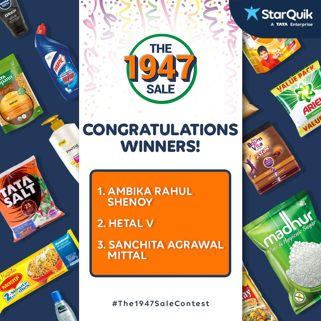 And the winners of #The1947SaleContest are:  1. Ambika Rahul Shenoy 2. Hetal V 3. Sanchita Agrawal Mittal  Congratulations & thank you for participating! Please DM us your email address & contact number so that we can send your prizes across!  #QuikContest #AasaanGrocery #Contest
