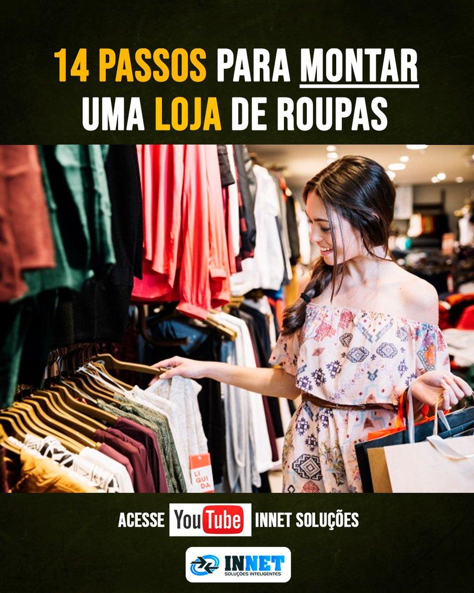 14 passos para montar uma loja de roupas👉 Acesse e confira: https://www.youtube.com/user/INNETSolucoes?sub_con%EF%AC%81rmation=1…#empresa #negocio #emprendedores #loja #moda #linhares #fabrica #roupas