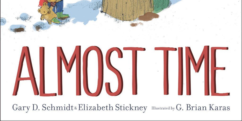 Praise from @KirkusReviews for ALMOST TIME by Gary D. Schmidt and Elizabeth Stickney, illustrated by G. Brian Karas: A gentle tale that is as sweet and delicious as maple syrup. ow.ly/MzHy50wgdlT