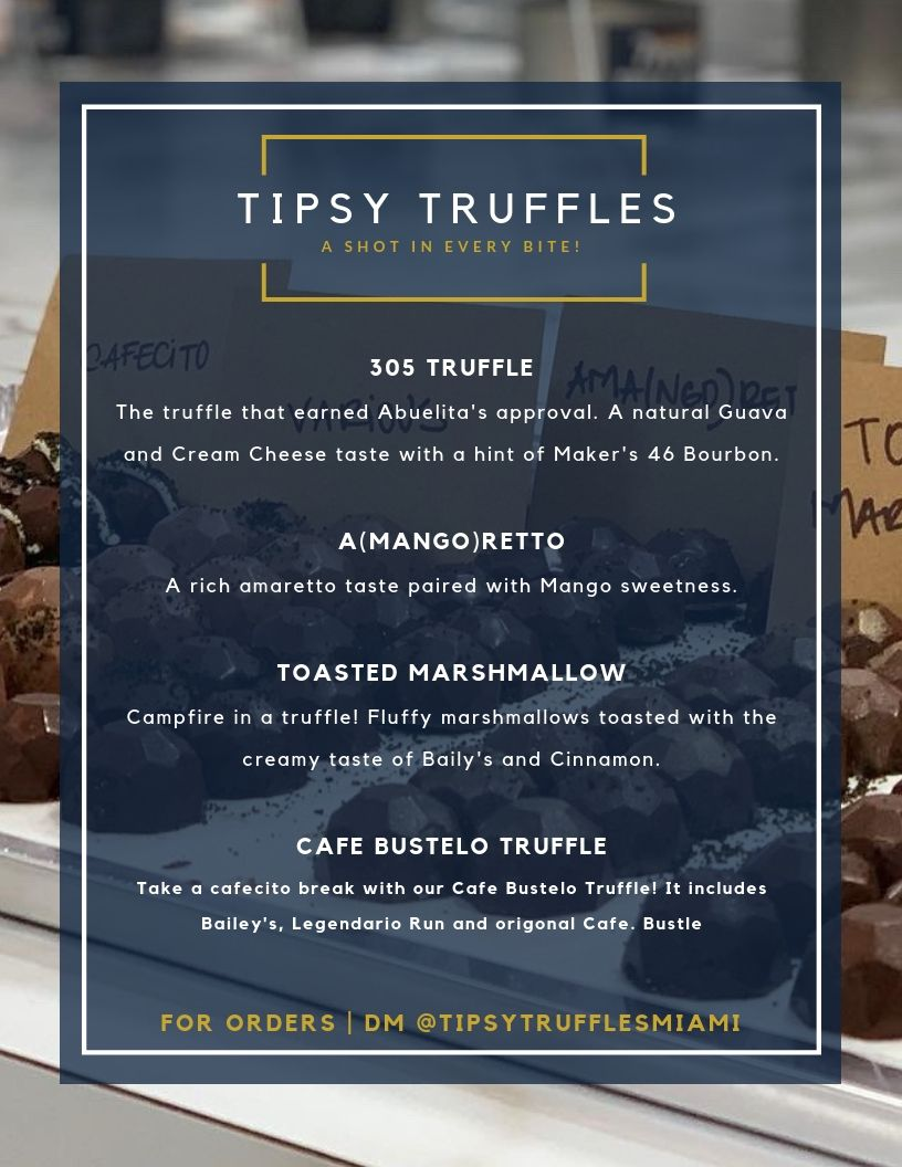 IG @TipsyTrufflesMiami A shot in every bite!Uniquely crafted truffles with a kick!Check us out!