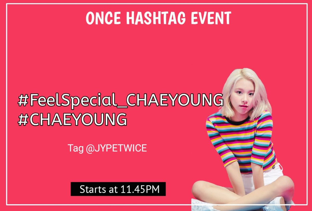 """Feel Special "" CHAEYOUNG teaser will be released at 12.00 AM KST tomorrow   Hastags to be use:  #.FeelSpecial_CHAEYOUNG #.CHAEYOUNG  Tag @JYPETWICE   Today 11.45PM KST  Our goal will be to trend it in top3 worldwide. So let's do our best fam <br>http://pic.twitter.com/Ifrgte3fGZ"