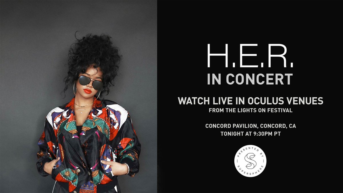 Tonight, were live in CA for an exclusive, immersive broadcast of @HERMusicx headlining set at @LightsOnFest, a music and art experience curated entirely by the GRAMMY-winning singer. Join us - 9:30 PM PT tonight, only on @oculus Venues. #vr ocul.us/HER
