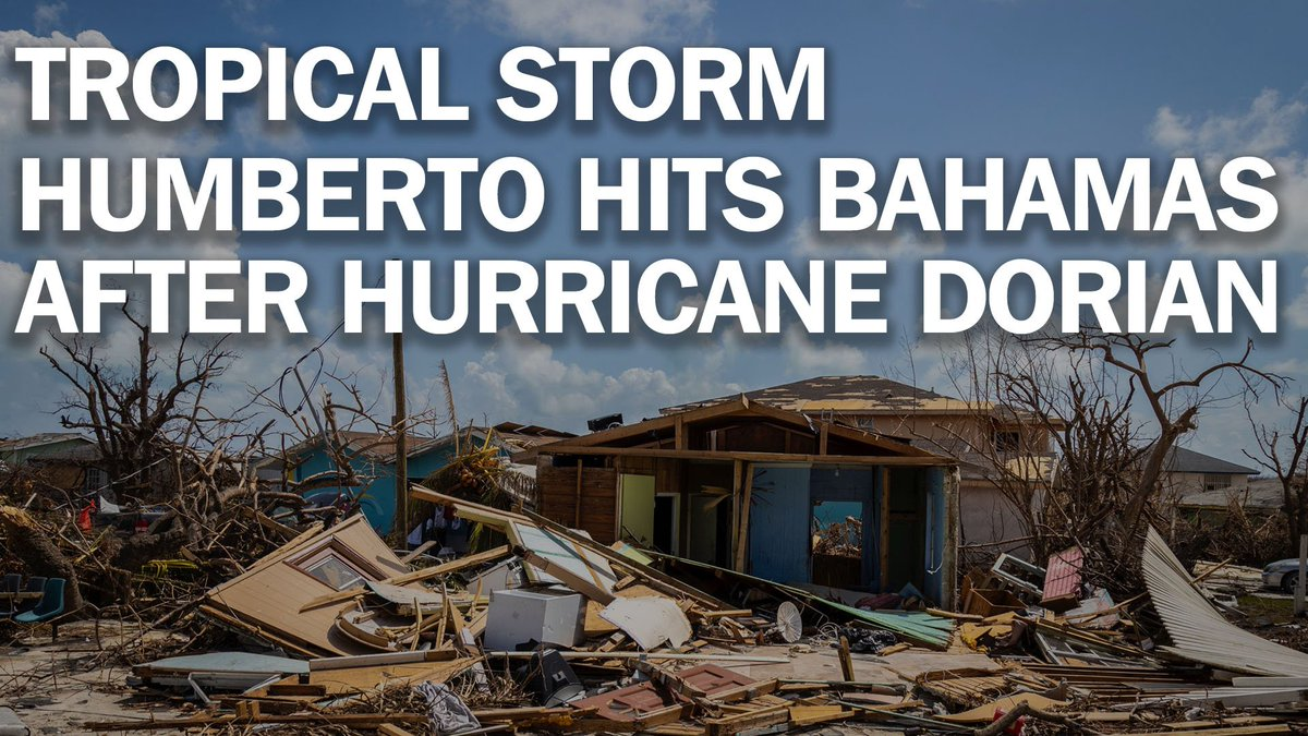 Tropical Storm Humberto brings heavy rain to Hurricane Dorian-ravaged Bahamas mag.time.com/wFjb8sE