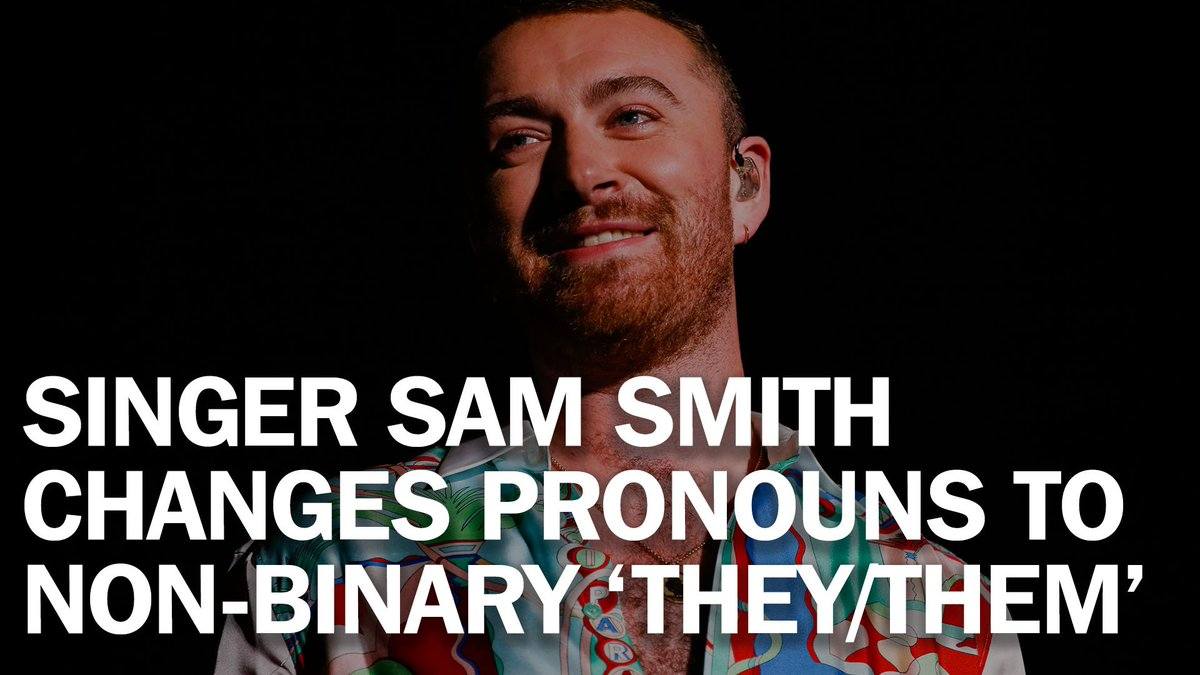 'My pronouns are They/Them.' Singer Sam Smith changes pronouns to gender-neutral mag.time.com/b2pZ2Kw