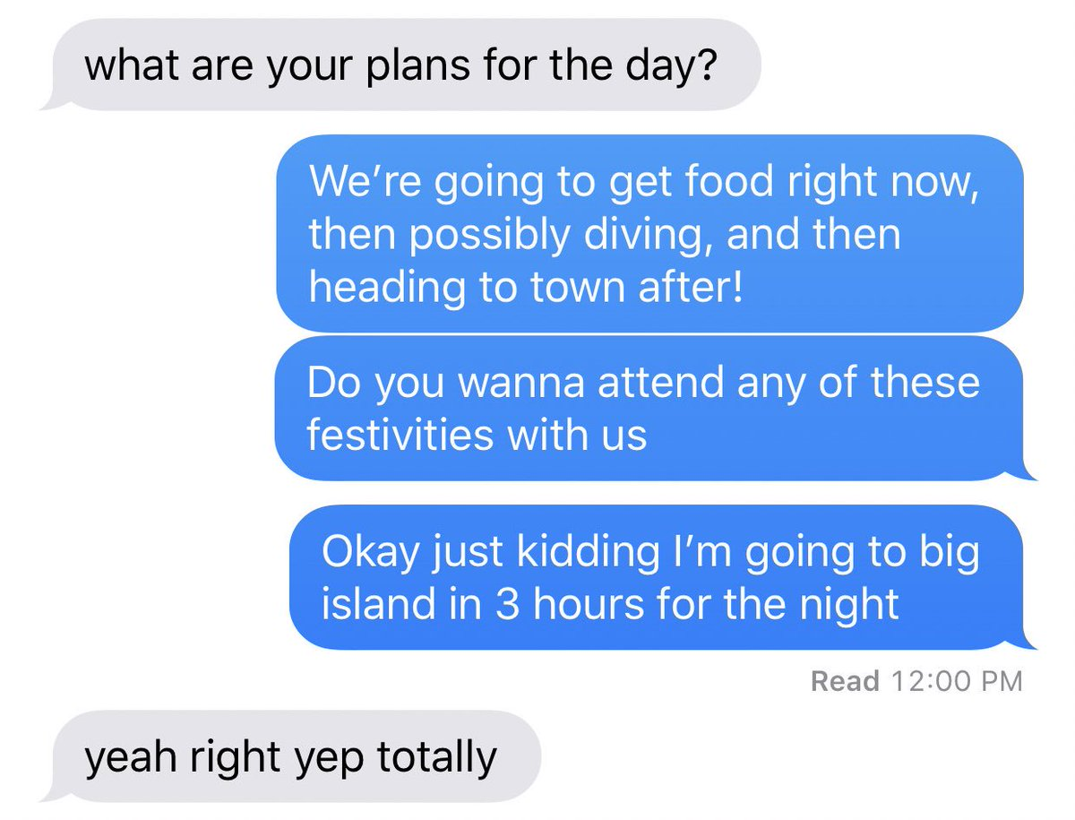 making plans with me is borderline impossible and now i know why