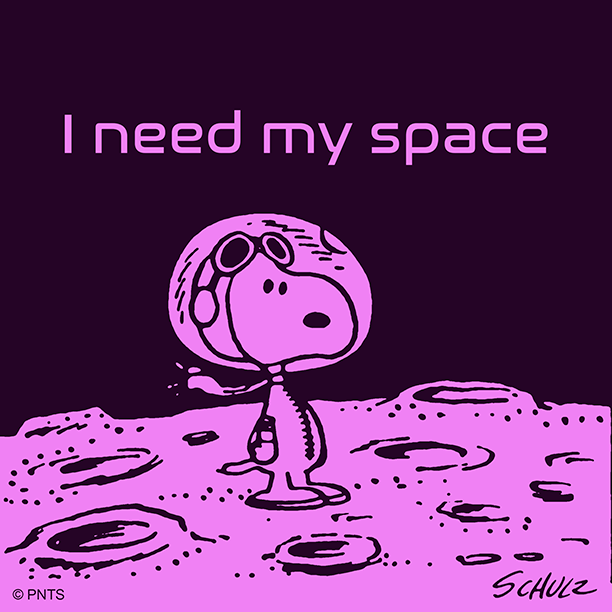 I need my space today.