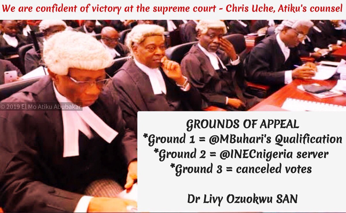 As @Atiku heads to d @SupremeCourtNg, lead counsel Dr Livy Uzoukwu SAN [@sanuzoukwu] says an Appeal will be filed within 14 days as required by law & will be basically on 3 grounds: *Ground 1 = @MBuhari's Qualification *Ground 2 = @INECnigeria server  *Ground 3 = Canceled votes<br>http://pic.twitter.com/e0ufH5dNvW