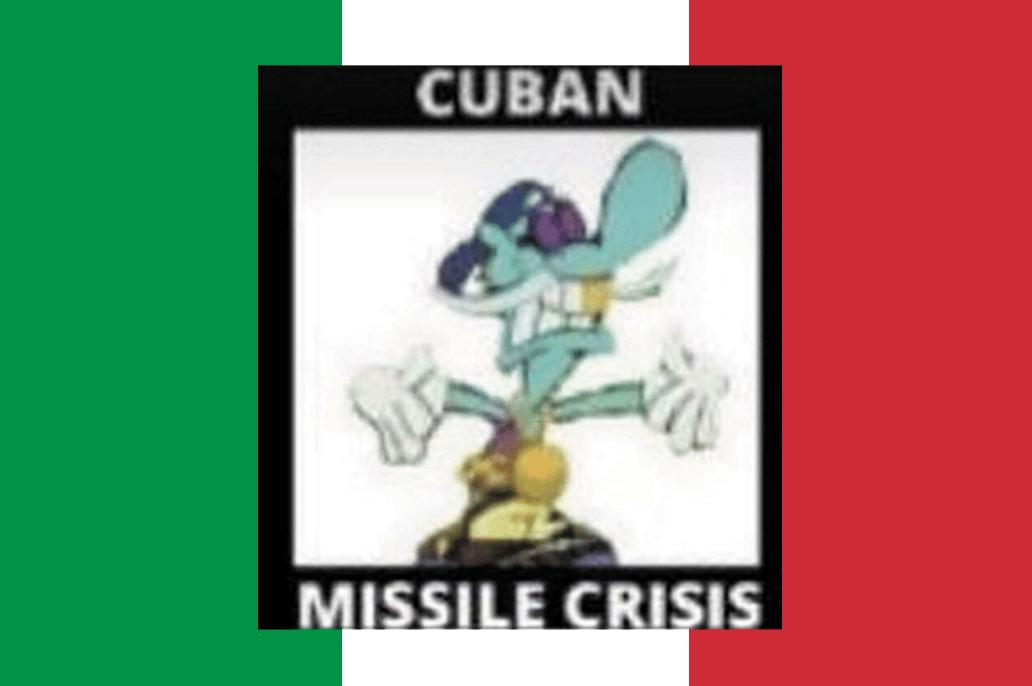 CUBAN MISSILE CRISSIS from i dont fucking know is Italian! <br>http://pic.twitter.com/fjJnYPtHIJ