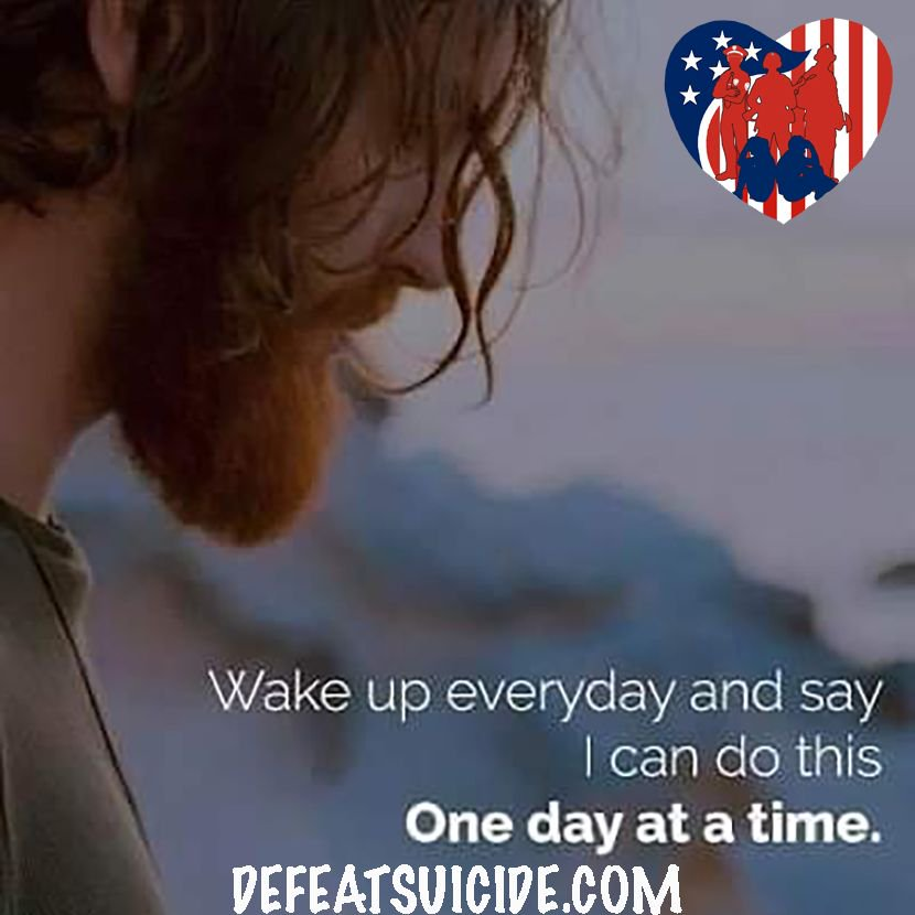 Every day is a new day, wake up and be ready to face it.  You can do it and if you need help, reach out!.#defeatsuicide #bethere #mentalhealth #suicideprevention #suicide #youth #teens #activeduty #warriors #veterans #military #firstresponders #emt #paramedic #charity