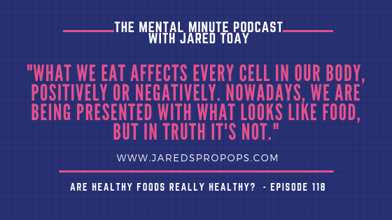 How has society moved away from valuing foods for what they can actually do & are meant to do, which is nourish our body & brain. After listening to this podcast episode of #TheMentalMinute, you'll understand why many foods are not really foods http://bit.ly/2MXd6Pk