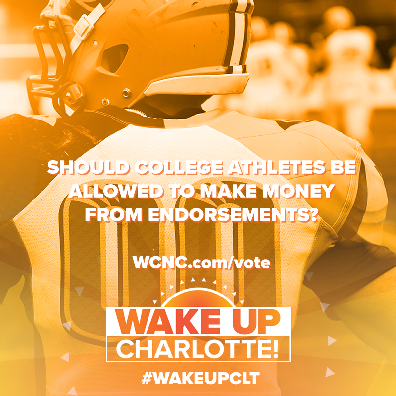 #WakeUpCLT poll: Should college athletes be allowed to profit from endorsements?   California became the first state to pass a bill allowing student-athletes to make money from endorsement deals and 2 SC lawmakers want the Palmetto State to be next.  VOTE:  http:// WCNC.com/vote    <br>http://pic.twitter.com/GblU8lzxdl