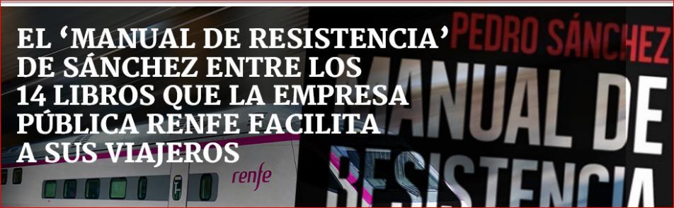 Resultado de imagen de El 'Manual de Resistencia' de Sánchez entre los 14 libros que la empresa pública Renfe facilita a sus viajeros