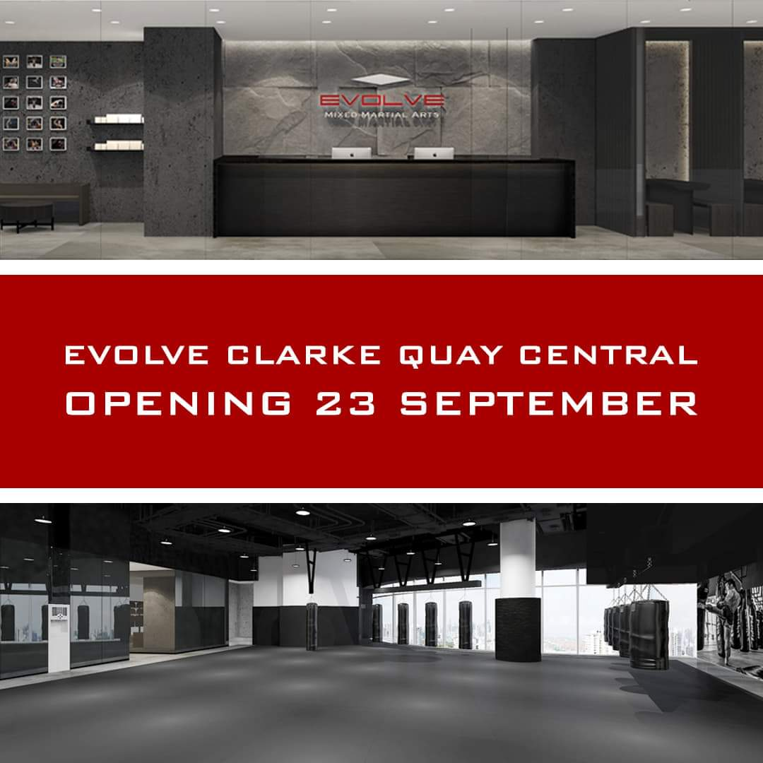 NEWS ALERT: Evolve MMA's newest state-of-the-art academy at Clarke Quay Central opens on Monday 23 September.  Come and check out Evolve's newest world-class facility and home to the number one World Champion instructor team in Asia! #EvolveMMA